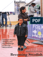 Being Muslim, Becoming Swedish