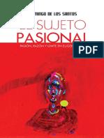 Libro El Sujeto Pasional. Pasión, Razón y Límite en Eugenio Trías. Autor Domingo De Los Santos