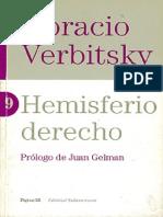 Horacio Verbitsky. Hemisferio derecho