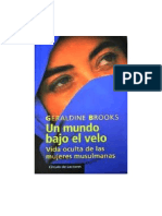 Brooks Geraldine - Un Mundo Bajo El Velo - Vida Oculta De Las Mujeres Musulmanas.pdf