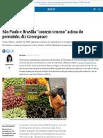 """agrotóxicos são paulo e brasília """"comem veneno"""" acima do permitido, diz greenpeace  brasil  el país brasil"""