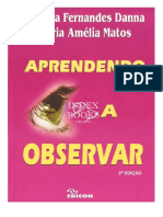 Aprendendo a Observar 2ed - Marilda Fernandes Danna e Maria Amélia Mattos EDICON, 2011