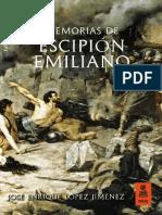 «Memorias de Escipión Emiliano», José Enrique López Jiménez