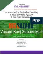 Visual merchandising in Big Bazaar   Retail Management , Retail Marketing
