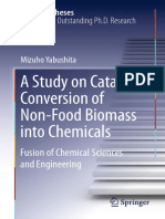 (Springer Theses) Mizuho Yabushita (Auth.)-A Study on Catalytic Conversion of Non-Food Biomass Into Chemicals_ Fusion of Chemical Sciences and Engineering-Springer Singapore (2016)