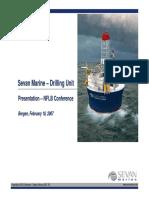 2007 Sevan Drilling