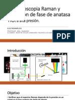 Espectroscopia Raman y Transición de Fase de Anatasa