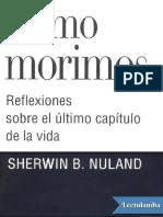 Como Morimos - Sherwin B Nuland