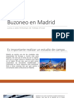 Lo Maravilloso Del Buzoneo en Madrid