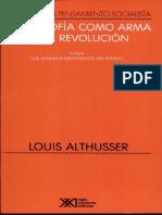 ALTHUSSER, Louis - La Filosofía Como Arma de La Revolución. (Incluye Aparato Ideologicos Del Estado)