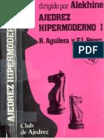 Ajedrez Hipermoderno I - Ricardo Aguilera.pdf