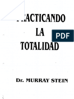 Stein, Practicando La Totalidad.