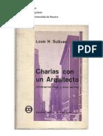 Louis Henry Sullivan - Charlas con un arquitecto