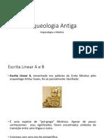Arqueologia Clássica - Micenas, Escrita B, Etc