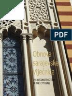 Obnova Sarajevske Vijecnice - Rekonstrukcija