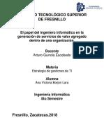 El Papel Del Ingeniero Informático en La Generación de Servicios de Valor Agregado Dentro de Una Organización