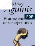 Aguinis- El Atroz Encanto de Ser Argentinos
