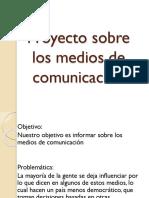 Proyecto Sobre Los Medios de Comunicación