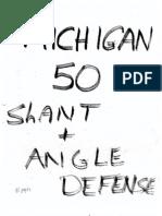Michigan Slant 50