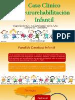 Caso Clinico Neurorehabilitacion Infantil
