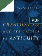 David Sedley - Creationism and Its Critics in Antiquity (2008, University of California Press)
