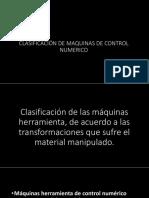 Clasificación de Maquinas de CNC