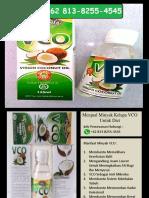 Menjual!! WA. +62 813-8255-4545, Minyak Kelapa VCO Untuk Diet