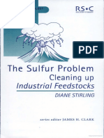 The Sulfur Problem Cleaning Up Industrial Feedstocks