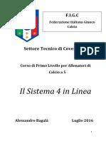 Il sistema 4 in linea