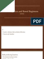 Constipation and Bowel Regimens