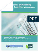 Dental Guidelines on Prescribing Opioids for Acute Pain Management