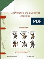 Vestimenta de Guerreros Mexicas