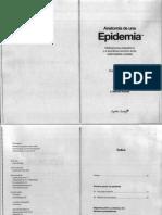 Anatomía de Una Epidemia