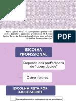Texto 4_Moura%2c Cynthia Borges de  (2004). Escolha Profissional_Analise dos Fatores Pessoais e  Profissionais.pdf