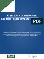 ATENCIÓN A LAS REGIONES. LOS GASTOS DE LAS CAMPAÑAS ELECTORALES