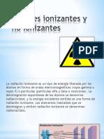 Agentes Ionizantes y No Ionizantes