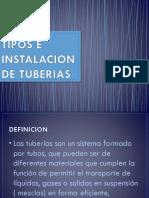 Tipos e Instalacion de Tuberias