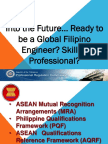 Into the Future... Ready to Be a Global Skilled Professional