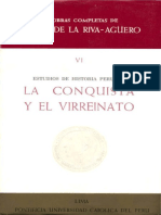 Riva Agüero - Estudios de Historia Peruana - La Conquista y El Virreinato Parte 1