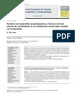2011 Paciente con espondilitis anquilopoyética y fractura cervical, retardo de consolidación en un tratamiento conservador
