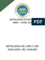 Metalurgia Extractiva Del Oro y Uso Del Cianuro