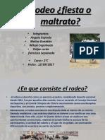 Rodeo ¿Fiesta o Maltrato 12.09.2017