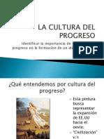 HIS1MUNI3N1CDE 1La Cultura Del Progreso
