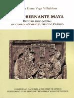 El Gobernante Maya. Historia Documental