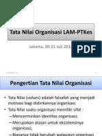 2. Tata Nilai Organisasi LAM-PTKes Untuk Sosialisasi Prodi Tgl 20-21 Juli 2014