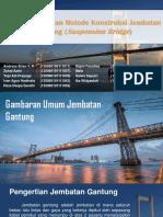 337967974-Perencanaan-Dan-Metode-Konstruksi-Jembatan-Gantung-Suspension-Panjang.pptx