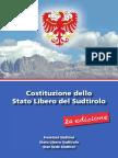 Die Freiheitlichen - Verfassung des Freistaates Südtirol (italienisch)