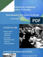 Justiça Eleitoral do Amazonas e Brasil - Desembargador Yedo Simões