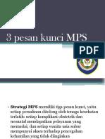 3 Pesan Kunci MPS