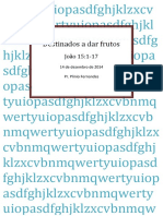 Destinados a Dar Frutos - Jo 15 1-17 - Plinio Fernandes